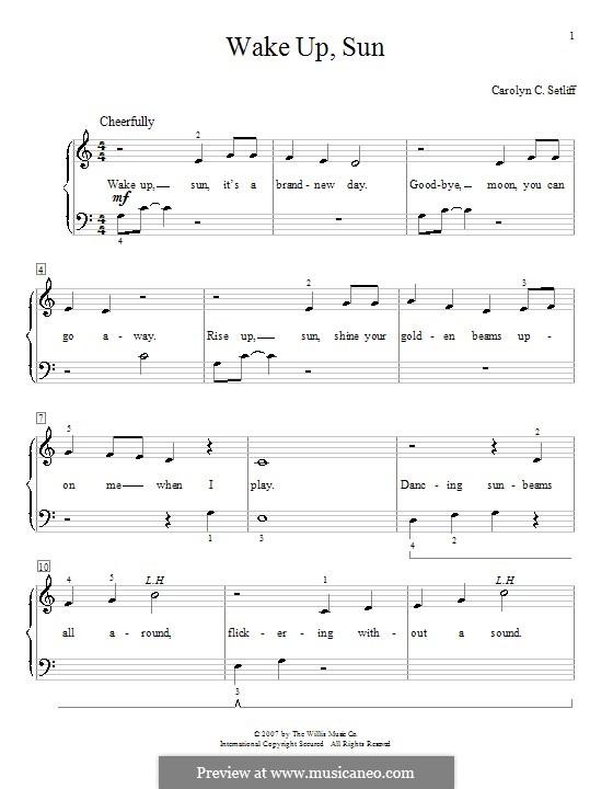 Wake Up, Sun: Für Klavier by Carolyn C. Setliff