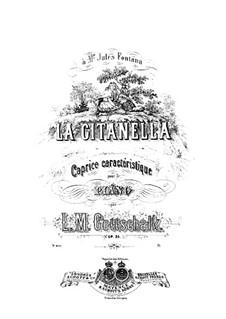 La Gitanella, Op.35: La Gitanella by Louis Moreau Gottschalk