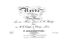 Rondo über Thema von Mr. Bishop, Op.65: Rondo über Thema von Mr. Bishop by Friedrich Kalkbrenner