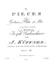 Zehn Stücke für Gitarre, Flöte und Bratsche, Op.12: Zehn Stücke für Gitarre, Flöte und Bratsche by Josef Küffner
