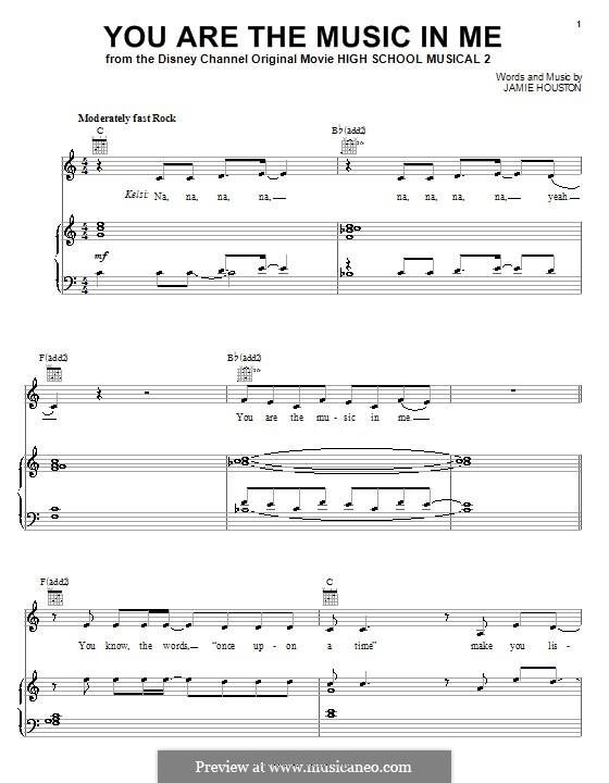You are the Music in Me (High School Musical 2): Für Stimme und Klavier (oder Gitarre) by Jamie Houston