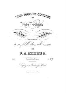 Zwei Konzertduette für Violine und Cello, Op.67: Zwei Konzertduette für Violine und Cello by Friedrich August Kummer