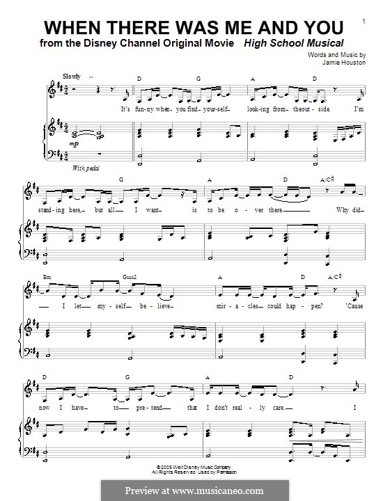 When There Was Me and You (High School Musical): Für Stimme und Klavier (oder Gitarre) by Jamie Houston