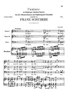 Beitrag zur fünfzigjahrigen Jubelfeier des Herrn Salieri. Kantate, D.441: Beitrag zur fünfzigjahrigen Jubelfeier des Herrn Salieri. Kantate by Franz Schubert