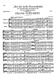 Wer die steile Sternenbahn, D.63: Wer die steile Sternenbahn by Franz Schubert