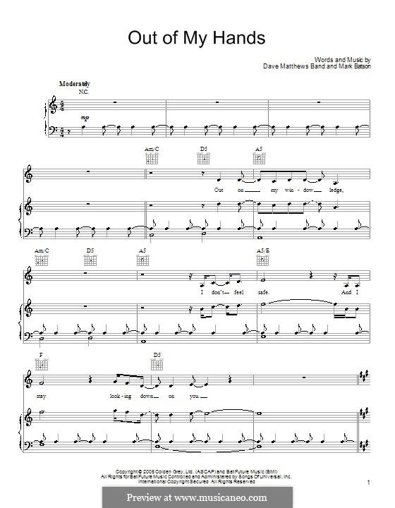 Out of My Hands (Dave Matthews Band): Für Stimme und Klavier (oder Gitarre) by Mark Batson