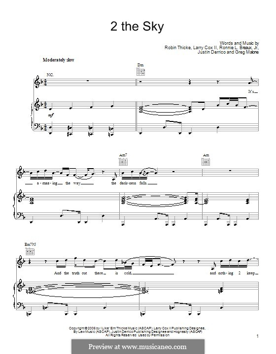 2 the Sky (Robin Thicke): Für Stimme und Klavier (oder Gitarre) by Greg Malone, Justin Derrico, Larry Cox II, Ronnie L. Breaux Jr.