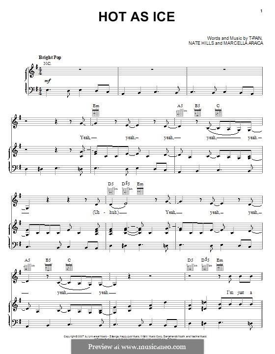 Hot as Ice (Britney Spears): Für Stimme und Klavier (oder Gitarre) by T-Pain, Marcella Araica, Floyd Nathaniel Hills