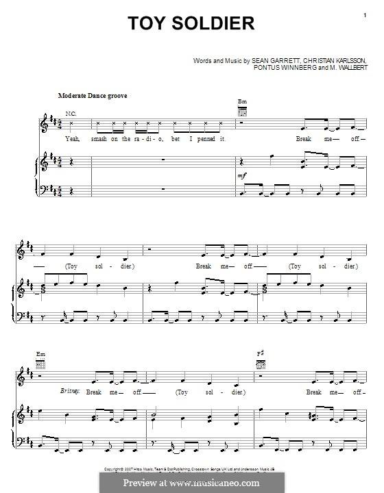 Toy Soldier (Britney Spears): Für Stimme und Klavier (oder Gitarre) by Christian Karlsson, M. Wallbert, Pontus Winnberg, Sean Garrett