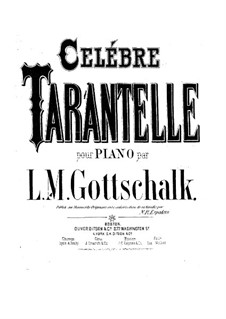 Grosse Tarantella, Op.67 D.66: Für Klavier by Louis Moreau Gottschalk