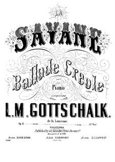 La Savane, Op.3: Für Klavier by Louis Moreau Gottschalk
