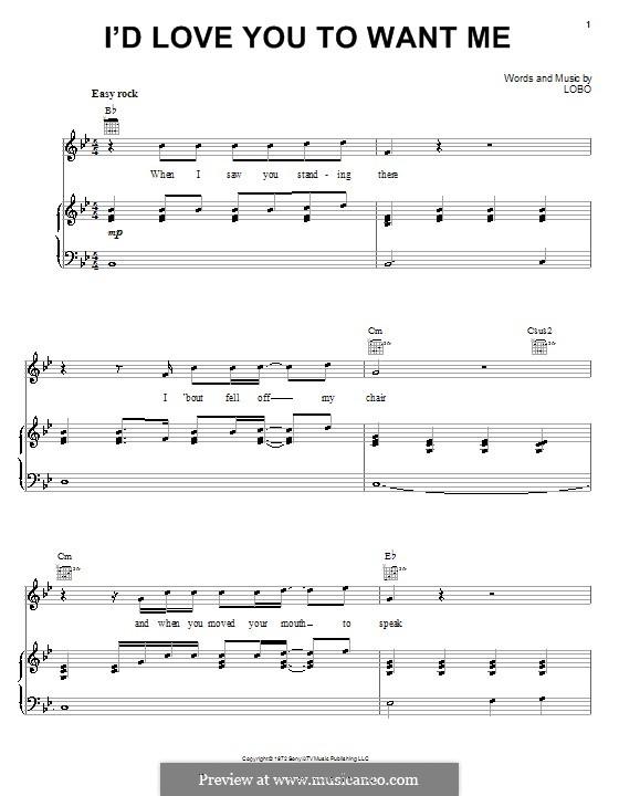 I'd Love You To Want Me: Für Stimme und Klavir (oder Gitarre) by Lobo