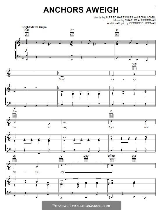 Anchors Aweigh (Alfred Hart Miles): Für Stimme und Klavier (oder Gitarre) by Charles A. Zimmermann, George D. Lottman, Royal Lovell