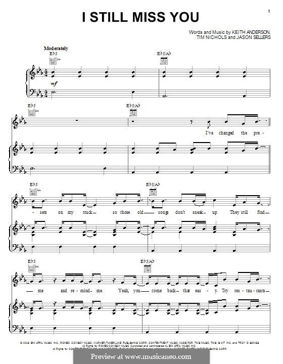 I Still Miss You (Keith Anderson): Für Stimme und Klavier (oder Gitarre) by Jason Sellers, Tim Nichols