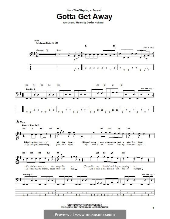 Gotta Get Away (The Offspring): Für Bassgitarre mit Tabulatur by Dexter Holland