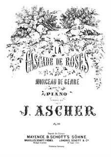 La cascade de roses, Op.80: Für Klavier by Joseph Ascher