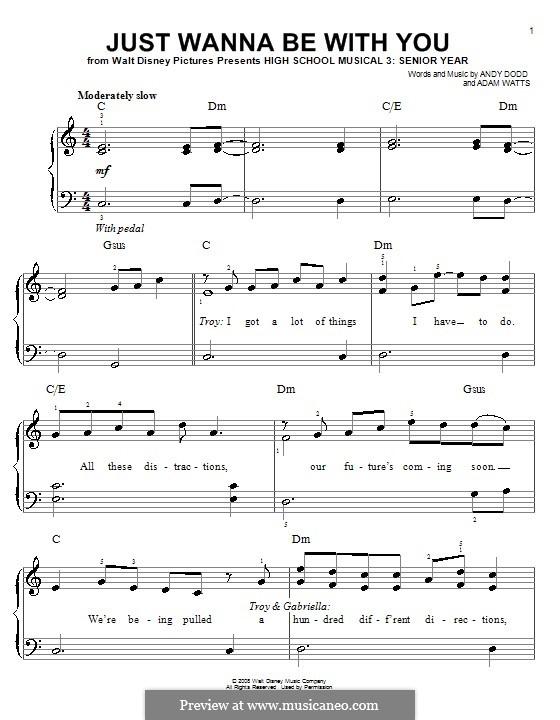 Just Wanna Be with You (High School Musical 3): Für Klavier, leicht by Adam Watts, Andrew Dodd