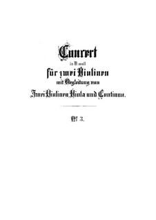 Doppelkonzert für zwei Violinen, Streicher und Basso Continuo in d-Moll, BWV 1043: Partitur by Johann Sebastian Bach