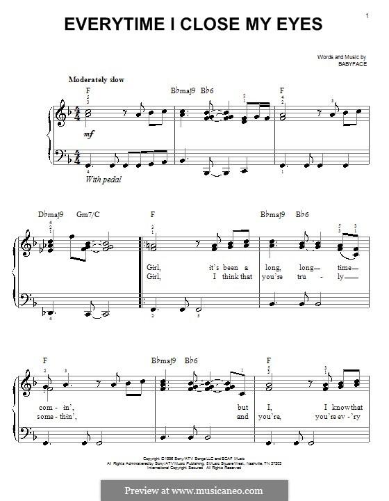 Everytime I Close My Eyes: Für Klavier, leicht by Kenneth 'Babyface' Edmonds