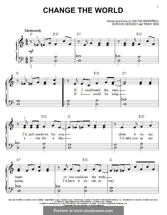 Change the World (Eric Clapton and Wynonna): Für Klavier, leicht by Gordon Kennedy, Tommy Sims, Wayne Kirkpatrick