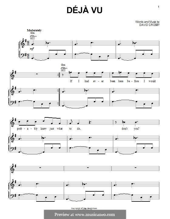Deja Vu (Crosby, Stills & Nash): Für Stimme und Klavier (oder Gitarre) by David Crosby