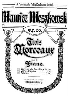 Drei Stücke für Klavier, Op.76: Vollsammlung by Moritz Moszkowski