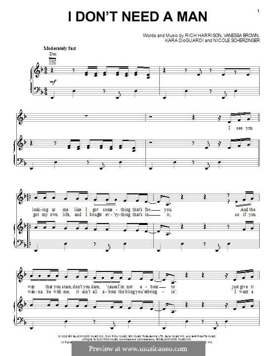 I Don't Need a Man (Pussycat Dolls): Für Stimme und Klavier (oder Gitarre) by Nicole Scherzinger, Rich Harrison, Vanessa Brown