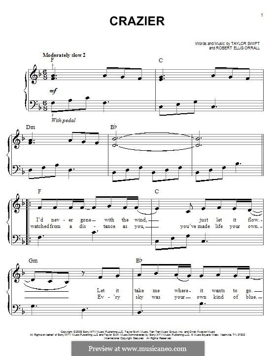 Crazier (Taylor Swift): Für Klavier, leicht by Robert Ellis Orrall
