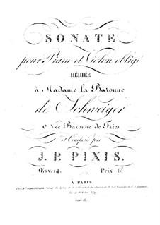 Sonate für Violine und Klavier, Op.14: Sonate für Violine und Klavier by Johann Peter Pixis