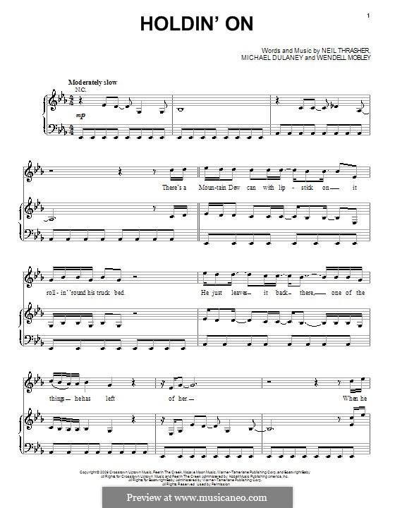 Holdin' On (Rascal Flatts): Für Stimme und Klavier (oder Gitarre) by Michael Dulaney, Neil Thrasher, Wendell Mobley