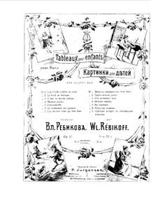 Bilder für Kinder, Op.37: Bilder für Kinder by Wladimir Rebikow