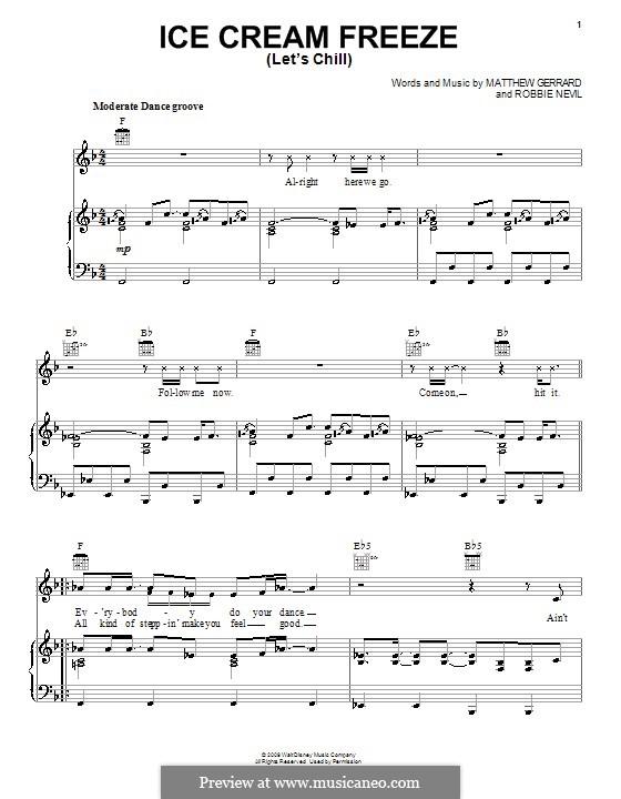 Ice Cream Freeze (Let's Chill): Für Stimme mit Klavier oder Gitarre (Hannah Montana) by Matthew Gerrard, Robbie Nevil