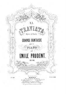 Grosse Fantasie über 'La Traviata' von Verdi, Op.66: Grosse Fantasie über 'La Traviata' von Verdi by Émile Prudent
