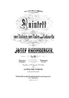 Streichquintett in a-Moll, Op.82: Stimmen by Josef Gabriel Rheinberger