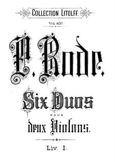 Sechs Duos für zwei Violinen, Op.1: Sechs Duos für zwei Violinen by Pierre Rode
