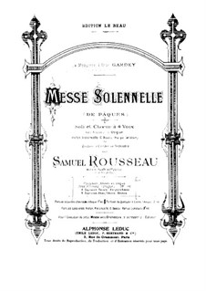 Messe solennelle: Messe solennelle by Samuel Alexandre Rousseau