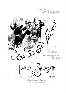 Jota de San Fermin, Op.36: Jota de San Fermin by Pablo de Sarasate