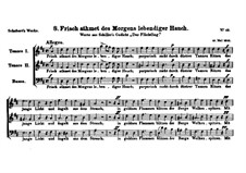 Frisch atmet des Morgens lebendiger Hauch, D.67: Frisch atmet des Morgens lebendiger Hauch by Franz Schubert