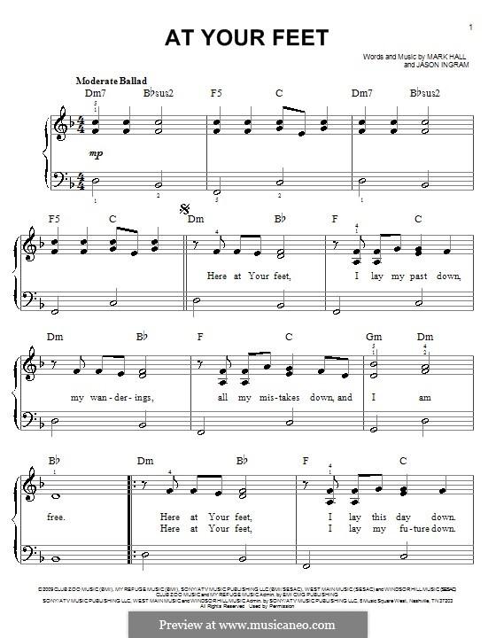 At Your Feet (Casting Crowns): Für Klavier, leicht by Jason David Ingram, Mark Hall