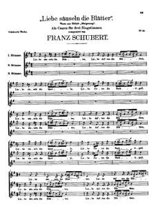 Liebe säuseln die Blätter, D.988: Liebe säuseln die Blätter by Franz Schubert