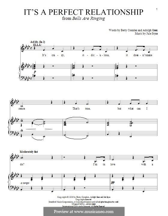 It's a Perfect Relationship (Betty Comden): Für Stimme und Klavier (oder Gitarre) by Adolph Green, Jule Styne