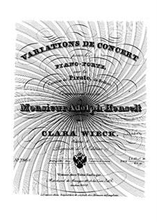 Konzert-Variationen über Kavatine aus 'Pirate' von Bellini, Op.8: Konzert-Variationen über Kavatine aus 'Pirate' von Bellini by Clara Schumann
