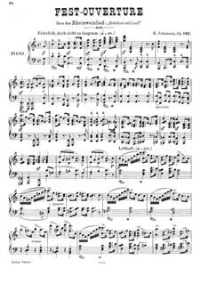 Fest-Ouvertüre mit Chor über das Rheinweinlied 'Bekränzt mit Laub', Op.123: Klavierauszug by Robert Schumann