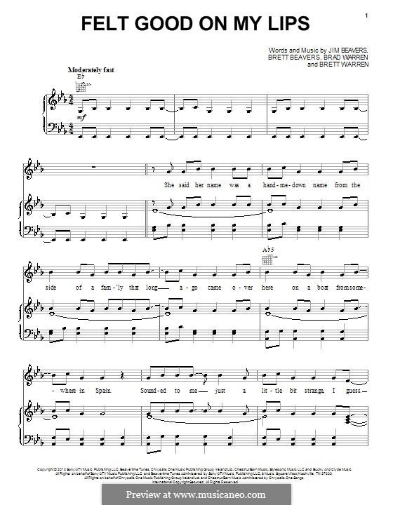 Felt Good on My Lips (Tim McGraw): Für Stimme und Klavier (oder Gitarre) by Brad Warren, Brett Beavers, Brett Warren, Jim Beavers