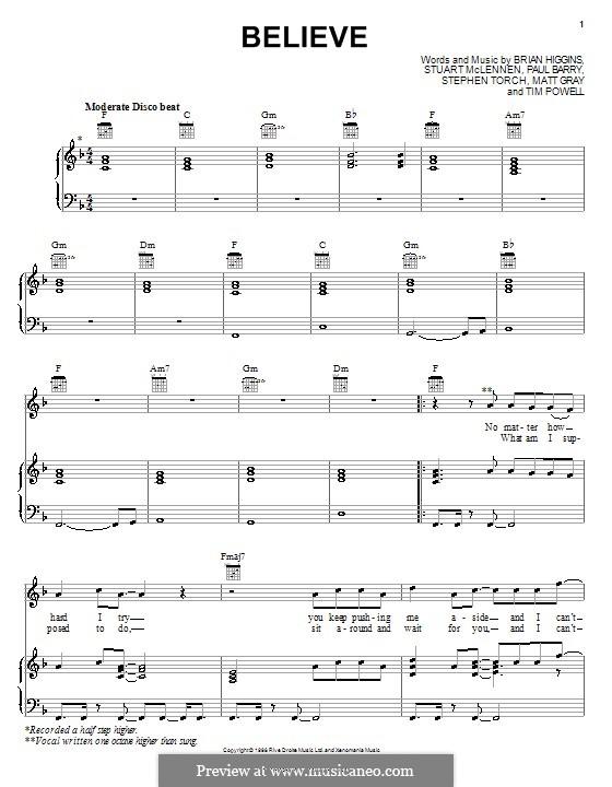 Believe (Cher): Für Stimme und Klavier (oder Gitarre) by Brian Higgins, Paul Barry, Stephen Torch