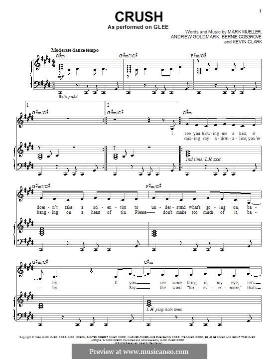 Crush (Glee Cast): Für Stimme und Klavier (oder Gitarre) by Andrew Goldmark, Bernie Cosgrove, Kevin Clark, Mark Mueller
