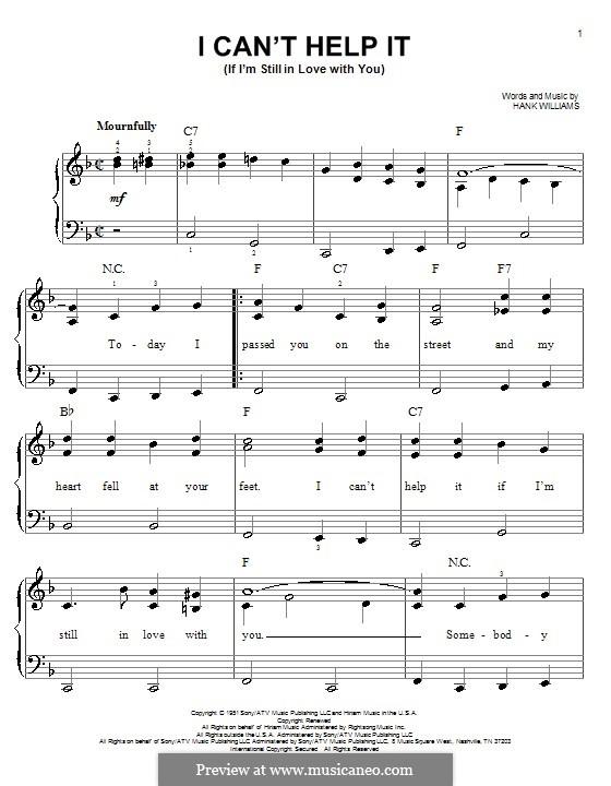 I Can't Help It (If I'm Still in Love with You): Für Klavier, leicht by Hank Williams