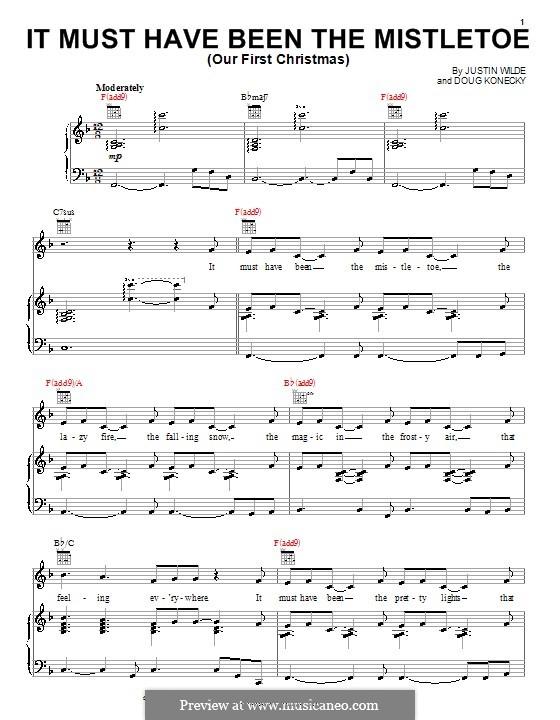 It Must Have Been the Mistletoe (Our First Christmas): Für Stimme mit Klavier oder Gitarre (Barbara Mandrell) by Doug Konecky, Justin Wilde