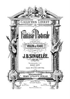 Pastoral Fantasia, Op.56: Für Violine und Klavier by Jean Baptiste Singelée