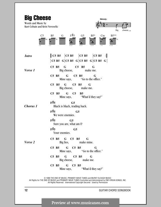 Big Cheese (Nirvana): Text und Akkorde by Krist Novoselic, Kurt Cobain